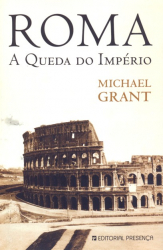 ROMA - A QUEDA DO IMPERIO