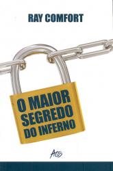 MAIOR SEGREDO DO INFERNO, O