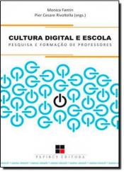 CULTURA DIGITAL E ESCOLA