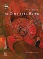 DE CIMA PARA BAIXO - CAPA DURA