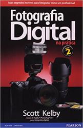 FOTOGRAFIA DIGITAL NA PRÁTICA
