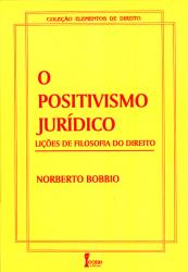 POSITIVISMO JURIDICO, O - LICOES DE FILOSOFIA DO DIREITO