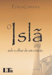 ISLA SOB O OLHAR DE UM CRISTAO, O