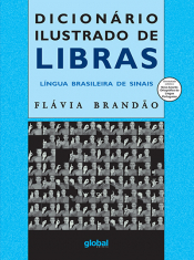 DICIONARIO ILUSTRADO DE LIBRAS - LINGUA BRASILEIRA DE SINAIS