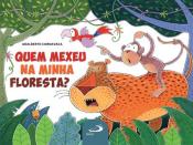 QUEM MEXEU NA MINHA FLORESTA?