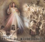 CD TERCO DA MISERICORDIA CANTADO - IR. KELLY PATRICIA