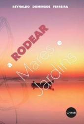 RODEAR MARES E JARDINS, A
