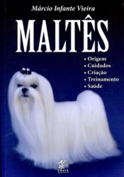 MALTES - ORIGEM CUIDADOS CRIAÇÃO TREINAMENTO SAÚDE