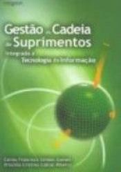 GESTAO DA CADEIA DE SUPRIMENTOS INTEGRADA A...
