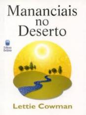 MANANCIAIS NO DESERTO VOLUME 01 - BROCHURA