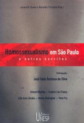 HOMOSSEXUALISMO EM SAO PAULO E OUTROS ESCRITOS