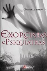 EXORCISTAS E PSIQUIATRAS
