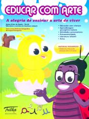 EDUCAR COM ARTE - MATERIAL PEDAGOGICO 2 A 6 ANOS