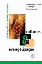 CULTURAS & EVANGELIZACAO - LEITURA A PARTIR DO CONTEXTO