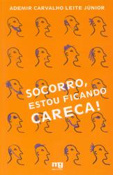 SOCORRO ESTOU FICANDO CARECA
