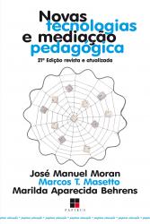 NOVAS TECNOLOGIAS E MEDIACAO PEDAGOGICA