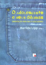 ADOLESCENTE E SEUS DILEMAS, O
