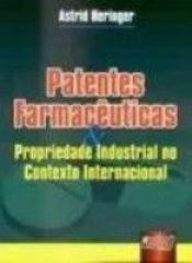 PATENTES FARMACEUTICAS E PROPRIEDADE INDUSTRIAL NO...