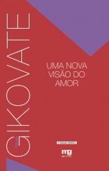 UMA NOVA VISÃO DO AMOR - ED. REVISTA