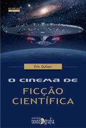 CINEMA DE FICCAO CIENTIFICA, O - COL. MI.ME.SIS ARTE E ESPETACULO