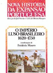 IMPERIO LUSO BRASILEIRO 1620-1750, O