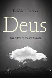 DEUS: SUA HISTORIA NA EPOPEIA HUMANA