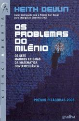 PROBLEMAS DO MILENIO, OS - OS SETE MAIORES ENIGMAS...
