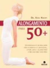 ALONGAMENTO PARA 50+
