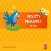 PROJETO PRIMAVERA - 3 A 4 ANOS
