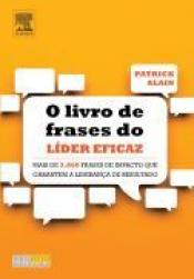 O LIVRO DE FRASES DO LIDER EFICAZ - 1