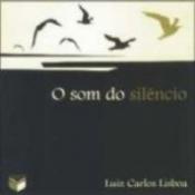SOM DO SILENCIO, O
