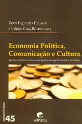 ECONOMIA POLITICA COMUNICACAO E CULTURA - APORTES...