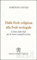 DALLA FEDE RELIGIOSA ALLA FEDE TEOLOGALE