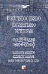 DISCUTINDO O ENSINO UNIVERSITARIO DE TURISMO