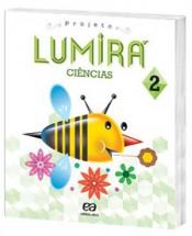 LUMIRA - CIENCIAS 2 ANO-2 ANO-ENSINO FUNDAMENTAL 1