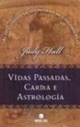VIDAS PASSADAS, CARMA E ASTROLOGIA