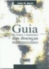 GUIA DE EXAME E TRAT. DAS DOENCAS NEUROMUSCULARES