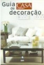 GUIA DE DECORACAO CASA E JARDIM - 1