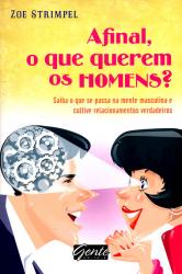 AFINAL O QUE QUEREM OS HOMENS