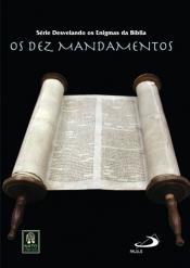 DVD DEZ MANDAMENTOS, OS - SERIE DESVENDANDO OS ENIGMAS DA BIBLIA