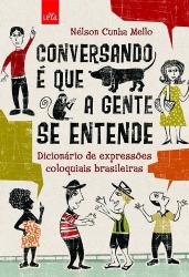 CONVERSANDO E QUE A GENTE SE ENTENDE - DICIONARIO DE...