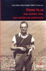 PIERRE VILAR - UMA HISTORIA TOTAL UMA HISTORIA EM...