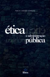 ETICA E ADMINISTRACAO PUBLICA