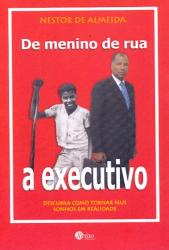 DE MENINO DE RUA A EXECUTIVO