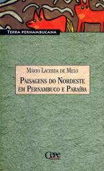 PAISAGENS DO NORDESTE EM PERNAMBUCO E PARAIBA