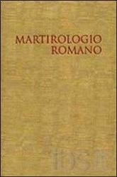 MARTIROLOGIO ROMANO