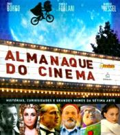 ALMANAQUE DO CINEMA - HISTORIAS CURIOSIDADES NOMES...