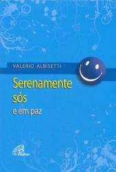 SERENAMENTE SOS E EM PAZ