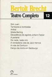 BERTOLT BRECHT - VOL. 12 - TEATRO COMPLETO
