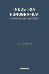 INDUSTRIA FONOGRAFICA - UM ESTUDO ANTROPOLOGICO